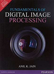 Fundamentals of Digital Image Processing First Edition