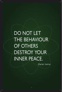 905cc8e4b50 Wall Art - Don t Let The Behaviour Of Others Destroy Your Inner Peace
