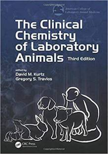 Loeb and Quimby's Clinical Chemistry of Laboratory Animals, Third Edition