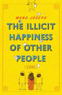 The Illicit Happiness of Other People : Noval