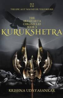 The Aryavarta Chronicles Book 3 : Kurukshetra