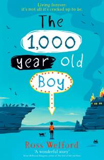 The 1,000-year-old Boy - Living Forever: Its's Not All Its's Cracked Up to Be