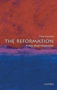 The Reformation: A Very Short Introduction - A Very Short Introduction