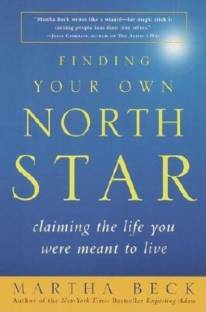 Wisdom from Finding Your Own North Star: Claiming the Life