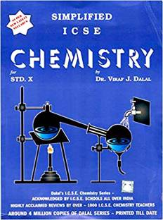 Dalal ICSE Chemistry Series : Simplified ICSE Chemistry for Class 10 (Edition 2019)
