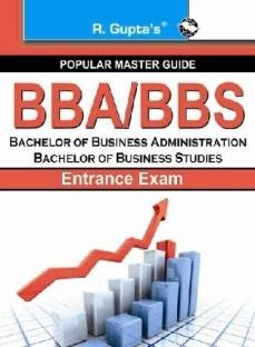 Bba/Bbs Bachelor of Business Administration Bachelor of Business Studies for Entrance Exam Guide 2020 Edition