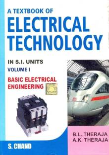 Textbook of Electrical Technology: Part 1 - Basic Electrical Engineering in S. I. Units (Volume - 1)
