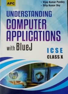 Understanding Computer Applications with Blue J Class- X