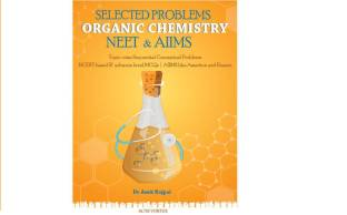 Selected Problems Organic Chemistry for NEET & AIIMS