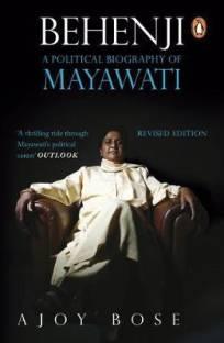 Behenji - A Political Biography of Mayawati