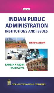 Indian Public Administration - Institutions and Issues 3rd  Edition