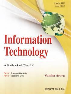 Information Technology a Textbook of Class 9