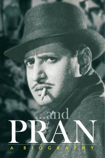 Pran : A Biography