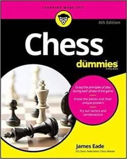Chess For Dummies, 4/e