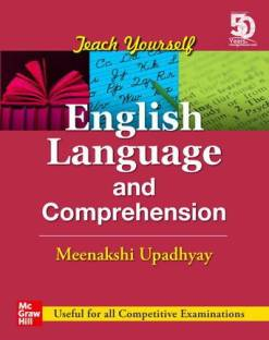 Teach Yourself English Language and Comprehension   Useful for all Competitive Examinations
