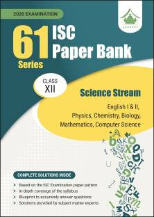 61 Paper Bank - Science: ISC Class 12 for 2020 examination