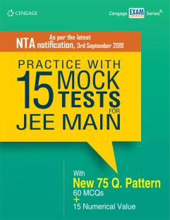 Practice with 15 Mock Tests for Jee Main - As Per the Latest NTA Notification, 3rd September 2019