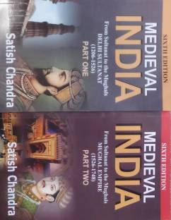 SET OF MEDIEVAL INDIA FROM SULTANAT TO THE MUGHALS DELHI SULTANAT (1206-1526) (1526-1748) PART 1 & PART 2