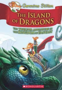 Geronimo Stilton and the Kingdom of Fantasy #12: Island of Dragons - The Twelfth Adventure in the Kingdom of Fantasy