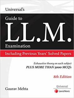 Universal's Guide to LL.M. Entrance Examination, Including Previous Years Solved Papers Paperback – 25 Oct 2019