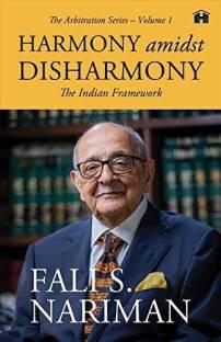 HARMONY AMIDST DISHARMONY: THE INDIAN FRAMEWORK
