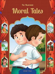 The Illustrated Moral Tales: Classic Tales From India - By Miss & Chief
