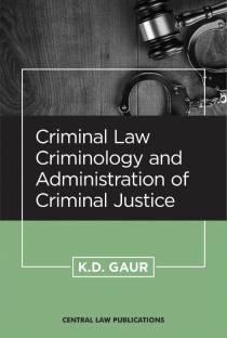 Criminal Law, Criminology and Administration of Criminal Justice