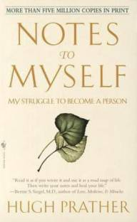 Notes to Myself - My Struggle to Become a Person