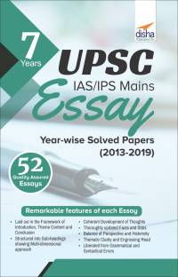 7 Years Upsc IAS/ Ips Mains Essay Year-Wise Solved Papers (2013 - 2019)