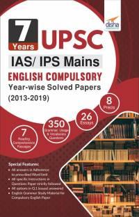 7 Years UPSC IAS/ IPS Mains English (Compulsory) Year-wise Solved (2013 - 2019)