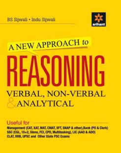 A New Approach to Reasoning - Verbal, Non - Verbal & Analytical - Verbal, Non - Verbal & Analytical - Verbal, Non - Verbal & Analytical