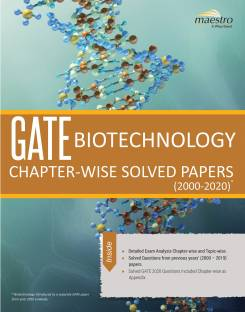 GATE Biotechnology Chapter - Wise Solved Papers (2000 - 2020) First Edition