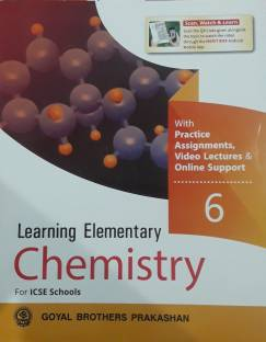 LEARNING ELEMENTARY CHEMISTRY CLASS-6 FOR ICSE SCHOOLS