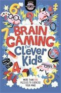 Brain Gaming for Clever Kids (R)