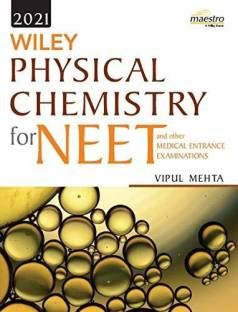 Wiley's Physical Chemistry for NEET and other Medical Entrance Examinations, 2021ed