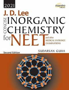 JD Lee Concise Inorganic Chemistry for NEET and other Medical Entrance Examinations,