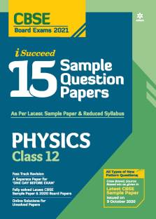 Cbse New Pattern 15 Sample Paper Physics Class 12 for 2021 Exam with Reduced Syllabus