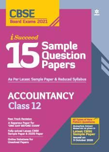 Cbse New Pattern 15 Sample Paper Accountancy Class 12 for 2021 Exam for 2021 Exam with Reduced Syllabus