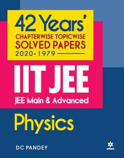 42 Years Chapterwise Topicwise Solved Papers (2020-1979) Iit Jee Physics