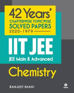 42 Years Chapterwise Topicwise Solved Papers (2020-1979) Iit Jee Chemistry