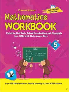 Mathematics Workbook Class 5 - Useful for Unit Tests, School Examinations and Olympiads