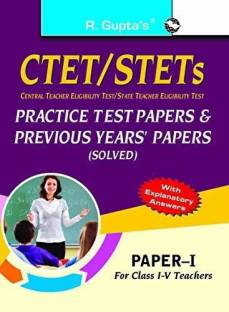 CTET/STETs: Practice Test Papers & Previous Papers (Solved) - Paper I (for Class IV Teachers) 2022 Edition