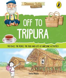Off to Tripura (Discover India)