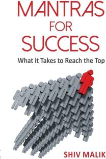 Mantras for Success - What it Takes to Reach the Top