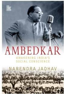 Ambedkar - Awakening Indias Social Conscience