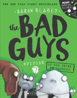 Bad Guys Episode 7: Do-You-Think-He-Saurus?!