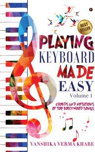 Playing Keyboard Made Easy - Chords And Notations Of Top Bollywood Songs