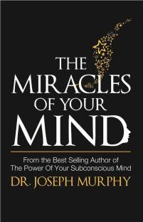 The Miracles of Your Mind - The Miracles of Your Mind