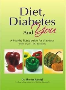 Diet, Daibetes and You - A Healthy Living Guide for Diabetics with Over 100 Reccipes