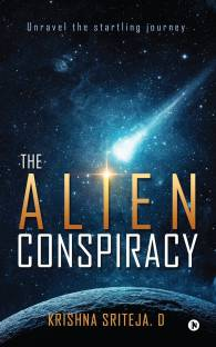 The Alien Conspiracy - Unravel the startling journey